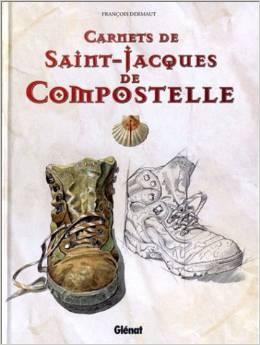 Carnets de Saint-Jacques de Compostelle : Journal de bord d'une renaissance : il sort de l'alcool par la marche et l'art.